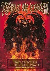 Cover Cradle Of Filth - Peace Through Superior Firepower [DVD]